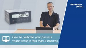 How to Calibrate Your Process Vessel Scale