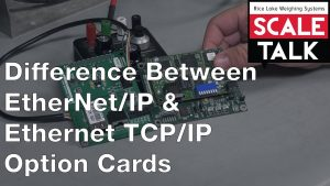 ScaleTalk: EtherNet/IP vs Ethernet TCP/IP Option Cards Video