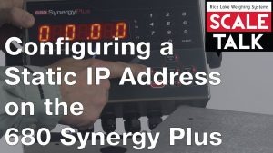 ScaleTalk: Configuring a Static IP Address on the 680 Synergy Plus Weight Indicator Video