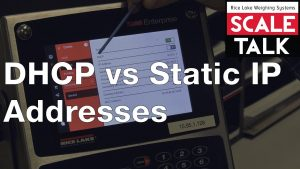 ScaleTalk: DHCP vs Static IP Addresses Video